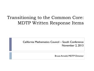Transitioning to the Common Core: MDTP Written Response Items