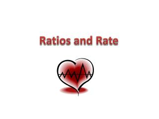 Ratios and Rate