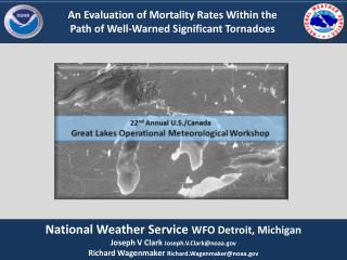 An  Evaluation  of Mortality Rates Within  the Path  of Well-Warned Significant Tornadoes