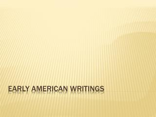 Early American Writings