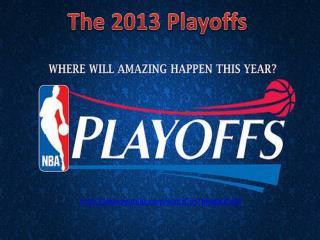 The 2013 Playoffs