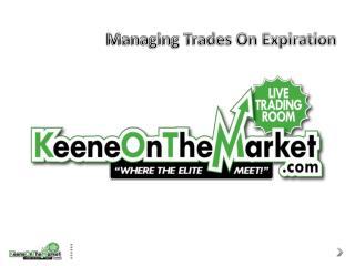 Managing Trades On Expiration