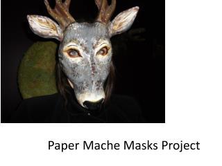 Paper Mache Masks Project