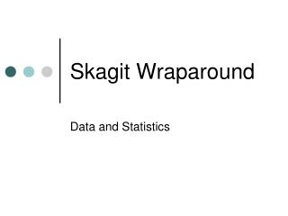 Skagit Wraparound