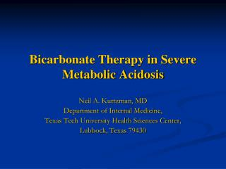 Bicarbonate Therapy in Severe Metabolic Acidosis