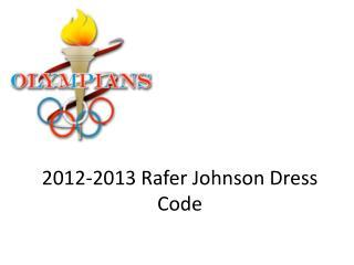 2012-2013  Rafer Johnson Dress Code
