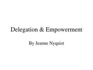Delegation  Empowerment