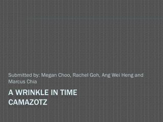 A Wrinkle  I n Time Camazotz