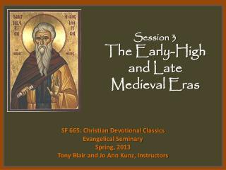 Session 3 The Early-High and Late Medieval Eras