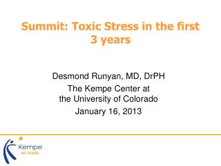 Summit: Toxic Stress in the first 3 years