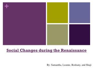 Social Changes during the Renaissance