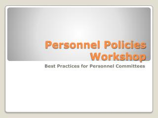 Personnel Policies Workshop