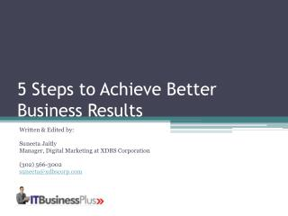 5 Steps to Achieve Better Business Results