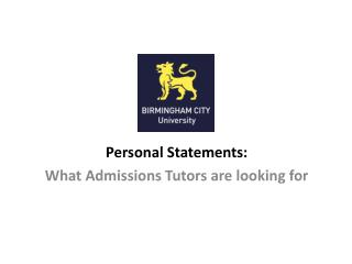 Personal  Statements: What Admissions Tutors are looking for