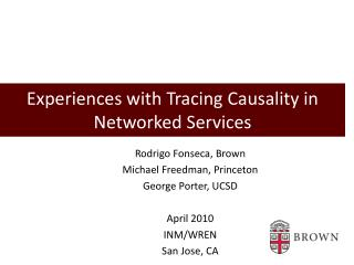 Experiences with Tracing Causality in Networked Services