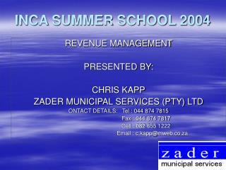 INCA SUMMER SCHOOL 2004