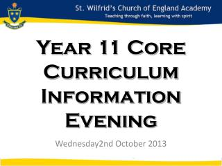 Year 11 Year 11 Core  Curriculum Information Evening