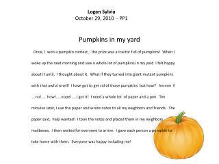 Pumpkins in my yard