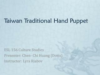 Taiwan Traditional Hand Puppet