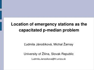 Location of emergency  station s as the capacitated p-median problem
