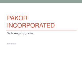 Pakor Incorporated