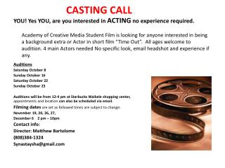 YOU! Yes YOU, are you interested in  ACTING no experience required.