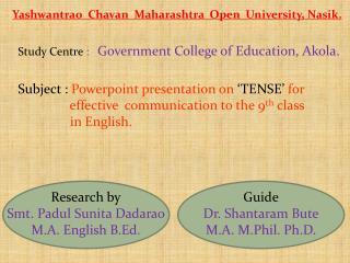 Yashwantrao Chavan   Maharashtra  Open  University, Nasik.
