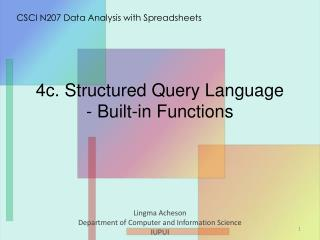 4 c .  Structured Query Language - Built-in Functions