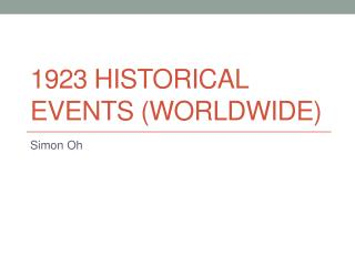 1923 Historical Events (Worldwide)