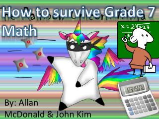 How to survive Grade 7  Math