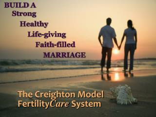 The Creighton Model Fertility C are  System