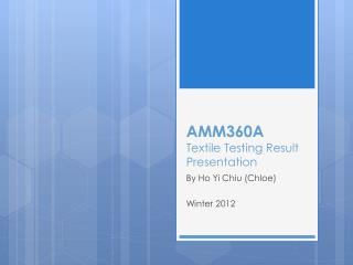 AMM360A  Textile Testing Result Presentation