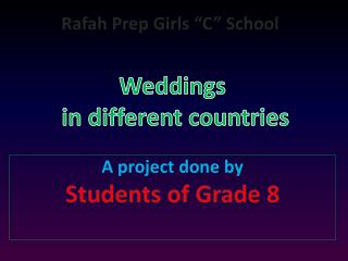 "Rafah  Prep Girls ""C"" School  Weddings  in different countries"