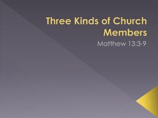 Three Kinds of Church Members