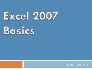 Excel 2007 Basics