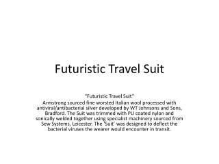 Futuristic Travel Suit