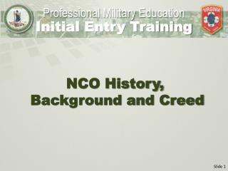 NCO History,  Background and Creed