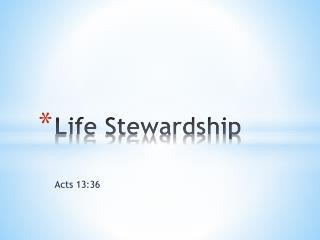 Life Stewardship