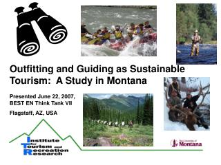 Outfitting and Guiding as Sustainable Tourism:  A Study in Montana