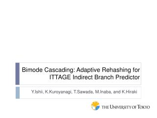 Bimode Cascading: Adaptive Rehashing for ITTAGE Indirect Branch Predictor
