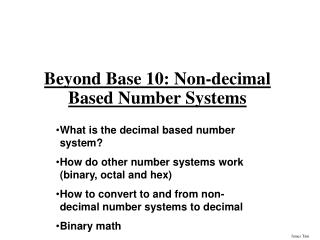 Beyond Base 10: Non-decimal Based Number Systems