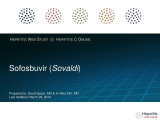 Sofosbuvir  ( Sovaldi )