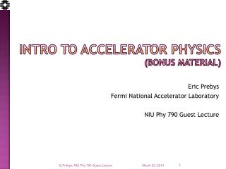 Intro to Accelerator Physics (bonus Material)