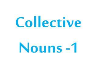Collective  Nouns  -1