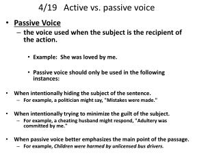 4/19   Active vs. passive voice