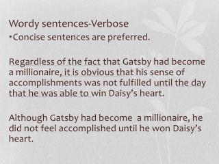 Wordy sentences-Verbose