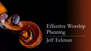 Effective Worship Planning