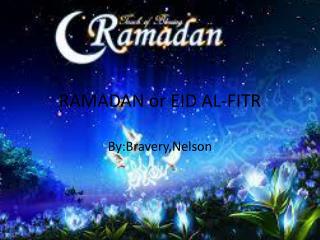 RAMADAN or EID AL-FITR