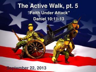 The Active Walk, pt. 5