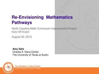 Re-Envisioning  Mathematics Pathways